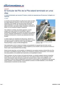 El funicular del Río de la Pila estará terminado en unos días